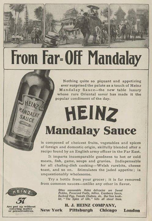 "First sold in 1907: Heinz ""Mandalay Sauce""."